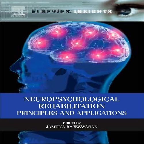 دانلود Neuropsychological Rehabilitation Principles and Applications2013
